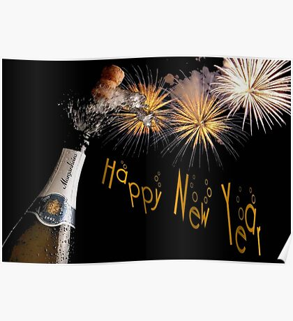 Happy New Year Greeting With Champagne and Fireworks Poster