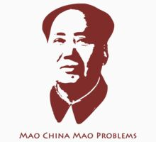Mao China Mao Problems by ofthebaltic