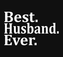 Best Husband Ever. by omadesign