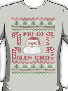 Funny  You Go Glen Coco Ugly Christmas Sweater T-Shirt