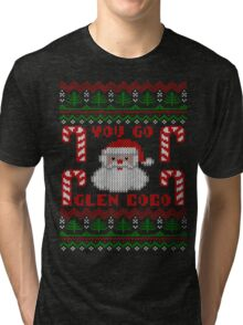 Funny  You Go Glen Coco Ugly Christmas Sweater Tri-blend T-Shirt