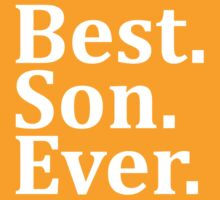 Best Son Ever. by omadesign