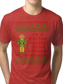Funny Elf Cotton Headed Ninny Muggins Ugly Sweater Tri-blend T-Shirt