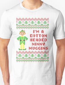 Funny Elf Cotton Headed Ninny Muggins Ugly Sweater Unisex T-Shirt