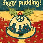 Figgy Pudding by Sue Todd