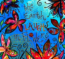The Earth Laughs in Flowers by Cheryl Bakke Martin