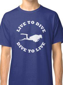 LIVE TO DIVE DIVE TO LIVE White SCUBA Classic T-Shirt