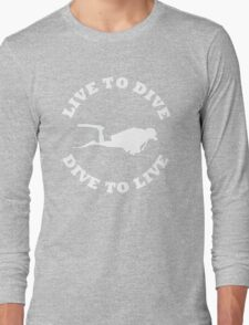 LIVE TO DIVE DIVE TO LIVE White SCUBA Long Sleeve T-Shirt