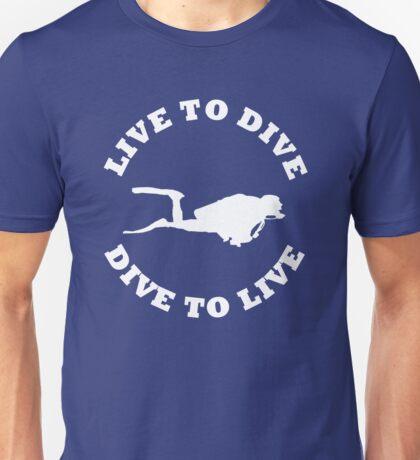 LIVE TO DIVE DIVE TO LIVE White SCUBA Unisex T-Shirt