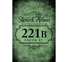 The name's Sherlock Holmes Photographic Print