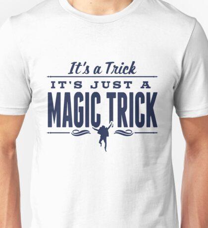 It's a Trick! Unisex T-Shirt