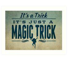 It's a Trick! Art Print