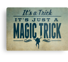 It's a Trick! Metal Print