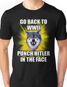 Courage Wolf - Go Back to WWII Punch Hitler In The Face Unisex T-Shirt