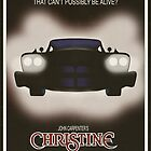 Christine - Movie Poster by FinlayMcNevin