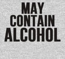 May Contain Alcohol by mralan