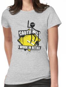 Caution. Womens Fitted T-Shirt