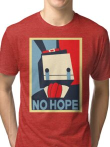 No Hope Tri-blend T-Shirt