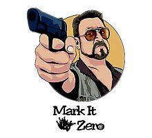 """""""Mark It Zero"""" Photographic Print"""