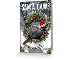 santa caws Greeting Card