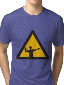 Warning - Zombies Tri-blend T-Shirt