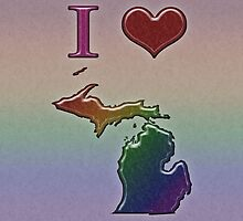 I Heart Michigan Rainbow Map - LGBT Equality by LiveLoudGraphic