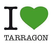 I ♥ TARRAGON Photographic Print