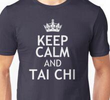 KEEP CALM AND TAI CHI Unisex T-Shirt