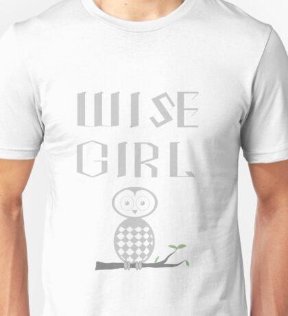 Wise Girl Unisex T-Shirt
