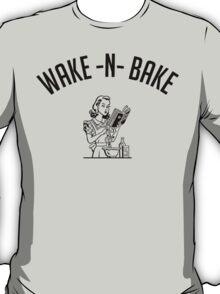Wake N Bake (v1) T-Shirt