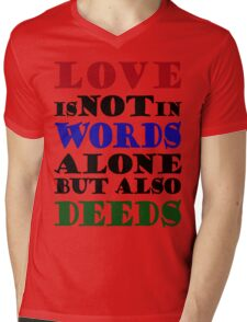 Love Not Words Alone But Also Deeds T-Shirt