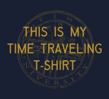 This is my Time Traveling Tshirt Baby Tee