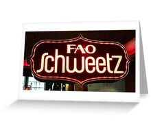 FAO Schweetz Greeting Card