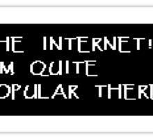 The Internet! Sticker