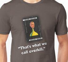 Clue - Colonel Mustard Overkill Unisex T-Shirt