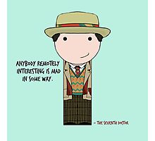 Anybody Remotely Interesting -- Doctor Who 7th Doctor Photographic Print