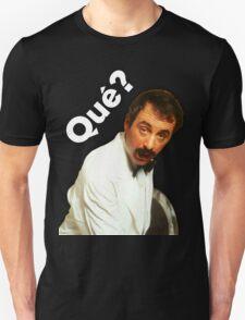 Manuel - Que? Unisex T-Shirt