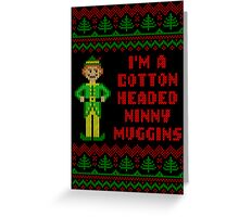 Funny Elf Cotton Headed Ninny Muggins Ugly Sweater Greeting Card