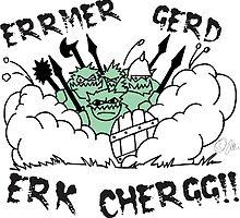 ERK CHRGG by Rev.J.R.N III Goblinsgrotto
