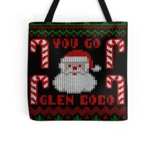 You Go Glen Coco Funny Ugly Christmas Sweater Tote Bag
