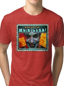 GREETINGS FROM MEIN LAND agua stamp Tri-blend T-Shirt