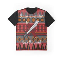 The Pen is Mightier than the Sword Graphic T-Shirt
