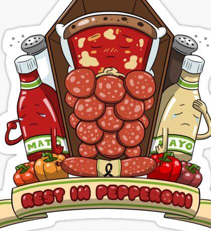 Rest In Pepperoni Sticker