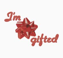 I'm Gifted (orange) by Kitty Bitty