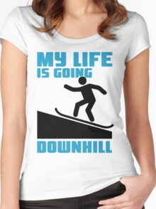 My life is going downhill: Snowboarding Women's Fitted Scoop T-Shirt