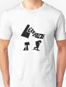 Legalize it!! Unisex T-Shirt