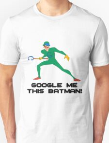 The Googler Unisex T-Shirt