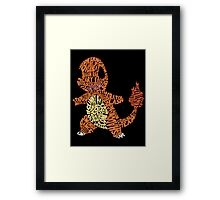 Charmander Made Out of His Moves! Framed Print