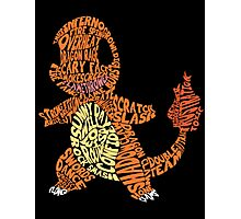 Charmander Made Out of His Moves! Photographic Print