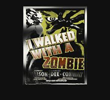 walk with a zombie Unisex T-Shirt